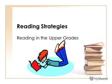Reading Strategies Reading in the Upper Grades Teaching Strategies Comprehension Learning Walls Generate a list of essential words, concepts, formulas,