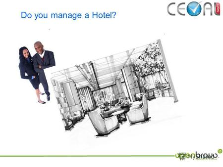 Do you manage a Hotel?. To manage a hotel.. we need these and a committed management team..