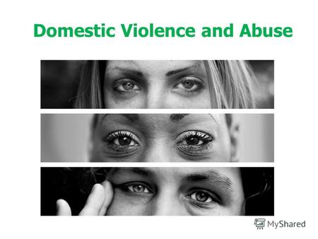 Domestic Violence and Abuse. Understanding of domestic violence and abuse An abuser doesnt play fair. Abusers use fear, guilt, shame, and to keep someone.
