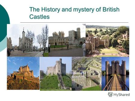 The History and mystery of British Castles. Map of castles in Great Britain.
