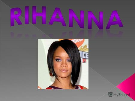 Full name Robyn Rihanna Fenty, born February 20, 1988. The well-known singer born in Saint Michael, Barbados, began her career as a result of meeting.