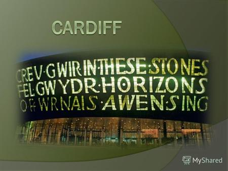 Cardiff is the largest city and a capital of Wales. The city is a tourism centre and the most popular visitor destination in Wales. Cardiff has been developed.