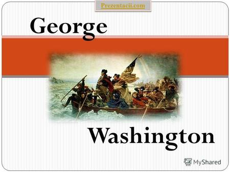 George Washington Prezentacii.com. George Washington 1st president of the United States Birth February 22, 1732 Death December 14, 1799 Home State Virginia.