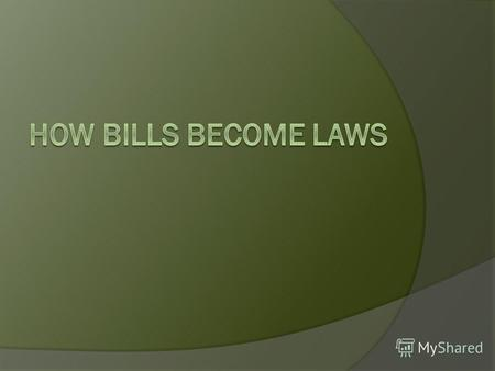 A Bill is a proposal for a new law, or a proposal to change an existing law that is presented for debate before Parliament. Bills are introduced in either.