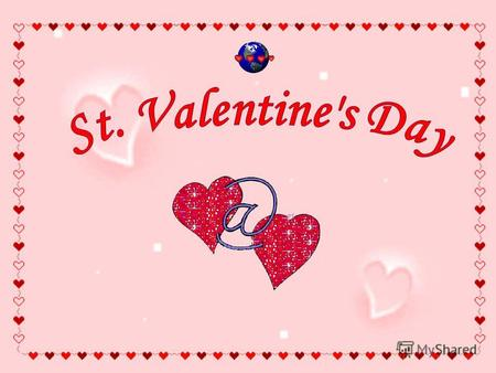 Every February, candy, flowers, and gifts are exchanged between loved ones, all in the name of St. Valentine. The history of Valentine's Day and its patron.