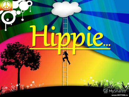 Hippie … The hippie subculture was originally a youth movement that arose in the United States during the mid-1960s, swiftly spreading to other countries.