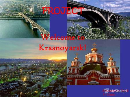 Afanasenko Daniil 11 Class. Welcome to Krasnoyarsk! PROJECT.