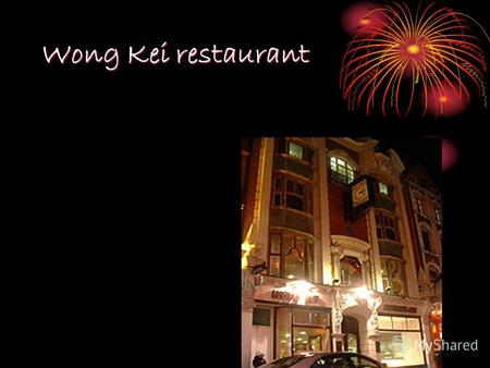 Wong Kei restaurant. Wong Kei restaurant is situated in Londons Chinatown. It is one of the largest Chinese restaurants in the UK. Wong Kei is situated.
