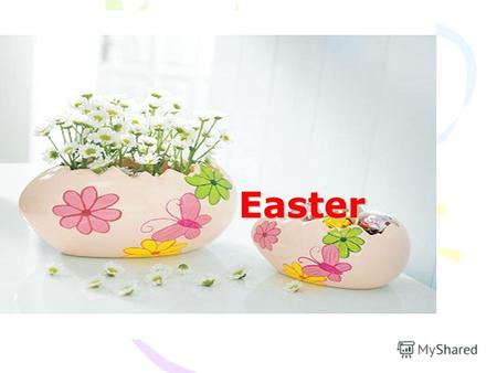 Easter Easter in Great Britain It is a religious holiday. There are 3 favourite symbols of Easter: Easter Cross, Easter Egg and Easter Bunny. The Cross.