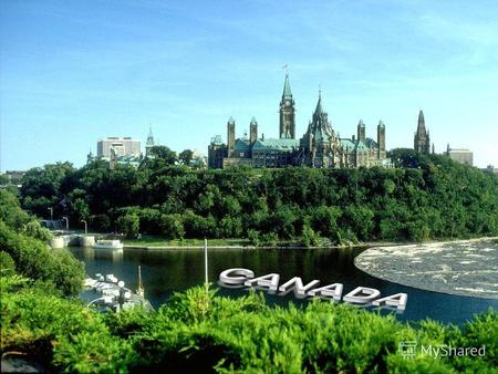 Canada is to the north of the United States of America. It is a very large country, larger than the United States.
