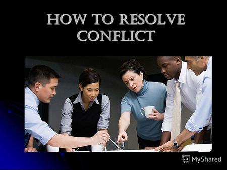 gender differences and advice on conflict resolution This is the 7th post in a series addressing the question of whether and how all  conflicts can be resolved sexual differences can be particularly.