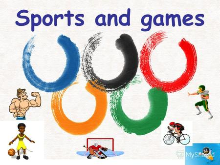 Sports and games. Write the words: [skeıtıŋ] [swımıŋ] [saıklıŋ]
