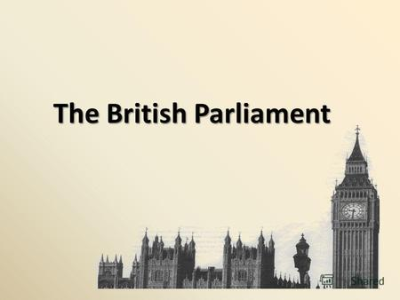 The British Parliament. Find the Russian equivalents: