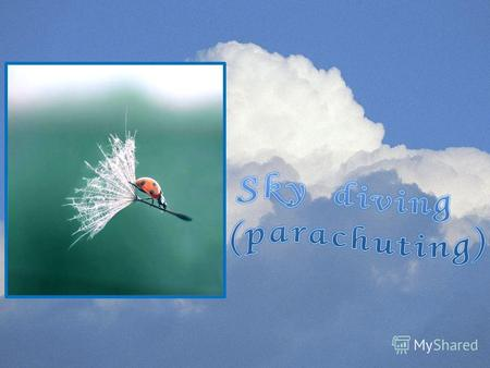 Parachuting, also known as skydiving, is the activity of jumping from enough height to deploy a fabric parachute and land. Parachuting is performed as.