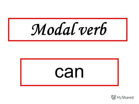 Modal verb can. This cant be Right. This can't be right It has to be wrong This trip cant possibly Take this long Cant we ask somebody where we are? Cant.