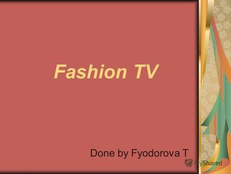 Fashion TV Done by Fyodorova T. We call your attention to wedding fashion-show 2009.