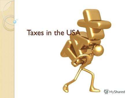 Taxes in the USA. To tax is to impose a financial charge upon a taxpayer by state. Failure to pay is punishable by law. Taxes consist of direct tax (income.