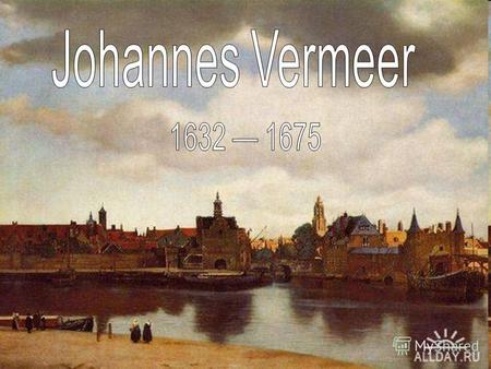 Johannes Vermeer was a Dutch Baroque painter who specialized in exquisite, domestic interior scenes of middle class life. Vermeer was a moderately successful.