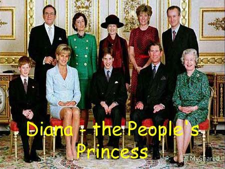Diana - the People's Princess. Diana Spencer was born on the first of July 1961 in Sandringham in England.