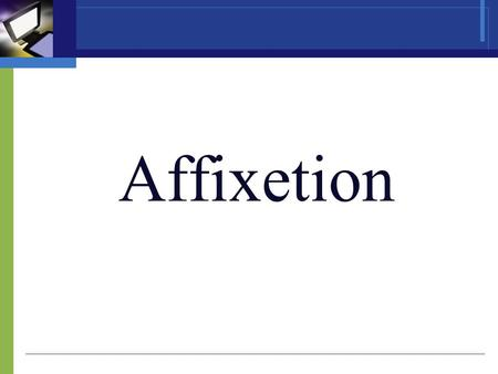 Affixetion Word buildig is one of the main ways of enriching vocabulary. There are four main ways of word building in modern English; affixation, coversion,
