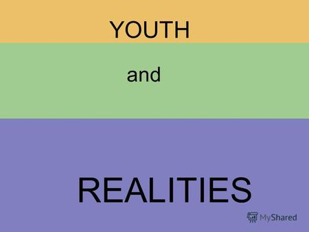 YOUTH and REALITIES. Content 1.Young People in Belarus 2.Specifics of Youth Movement 3.Possibilities of International Youth Cooperation 4.youthNET Project.