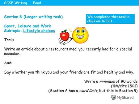 Section B (Longer writing task) Sport, Leisure and Work Subtopic: Lifestyle choices Task: Write an article about a restaurant meal you recently had for.