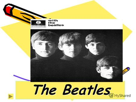 The Beatles English rock group formed in Liverpool in 1959. George Harrison, John Winston Lennon, Ringo Starr, James Paul McCartney.