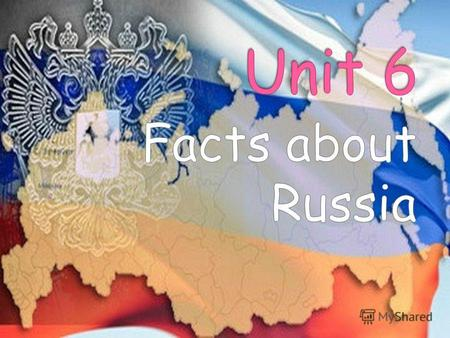 Russia is the largest country in the world. The Ural Mountains divide the Eurasian continent - and Russia – from Europe and Asia. One quarter of Russian.