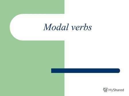 Modal verbs. Can / Could Can – могу, умею. Саn / Could - не могли бы вы (вежливая просьба) I can sing. Can you sing? I cant sing. Could you open the window?