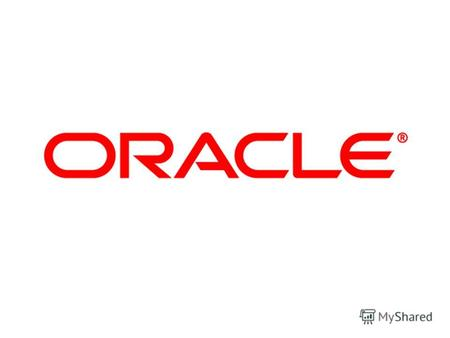 Copyright © 2006, Oracle. All rights reserved. 1 - 2 Решение Oracle для консолидации Oracle Financial Consolidation Hub.