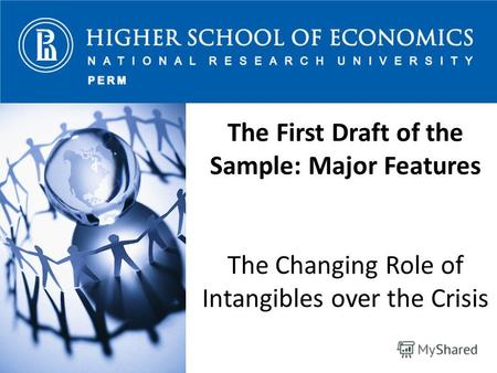 The First Draft of the Sample: Major Features The Changing Role of Intangibles over the Crisis.