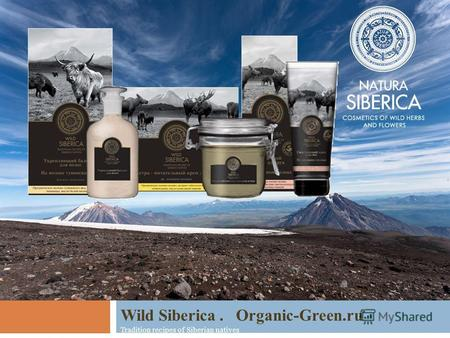 Wild Siberica. Organic-Green.ru Tradition recipes of Siberian natives.