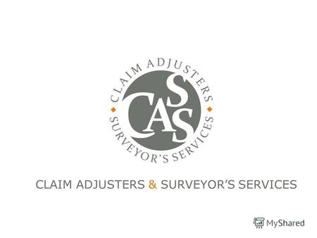 Asdsadsad Jdskjgsdkjfgjsdkgfsdgf sad CLAIM ADJUSTERS & SURVEYORS SERVICES.