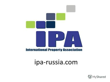 Ipa-russia.com. Некоммерческое партнерство «Интернациональный альянс профессионалов рынка недвижимости»(International Property Association) официально.