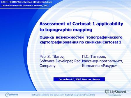 EARTH FROM SPACE: The Most Effective Solutions Third International Conference. Moscow, 2007. Assessment of Cartosat 1 applicability to topographic mapping.