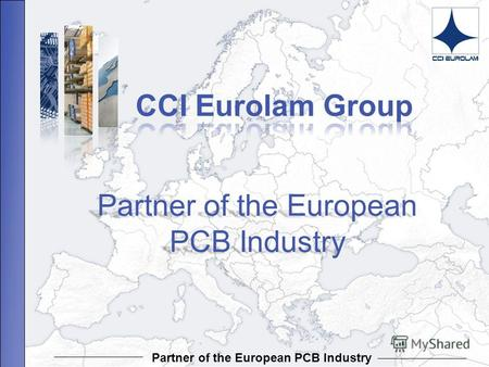Partner of the European PCB Industry Partner of the European PCB Industry Partner of the European PCB Industry.
