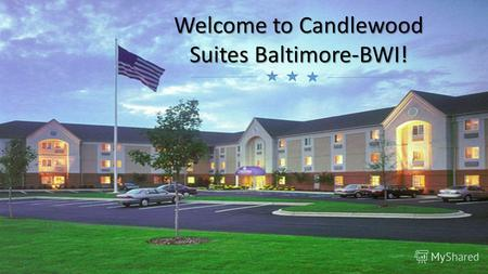 Welcome to Candlewood Suites Baltimore-BWI!. The hotel is located around Baltimore-Washington Airport. location Address: 1247 Winterson Road Drive, Linthicum.