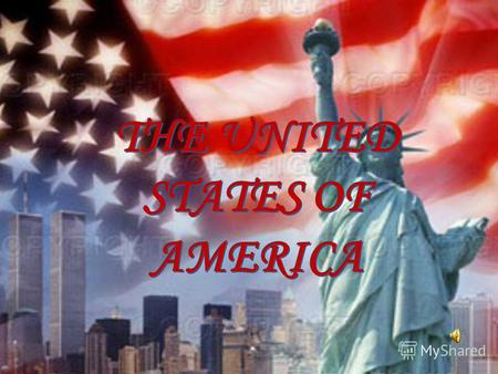 THE UNITED STATES OF AMERICA. It is situated in the central part of the North American Continent. It also includes Alaska and Hawaii. The USA borders.