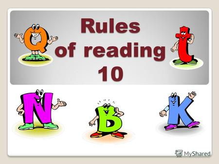 Rules of reading 10 th[ð] [Ɵ][Ɵ][Ɵ][Ɵ] this [ðıs] это, этот that [ðæt] то, тот these [ði:z] эти ɔʊ those [ð ɔʊ z] те ɛ ə there [ð ɛ ə ] там they [ðeı]
