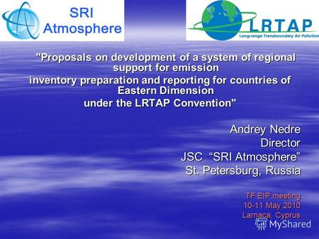 Proposals on development of a system of regional support for emission inventory preparation and reporting for countries of Eastern Dimension under the.