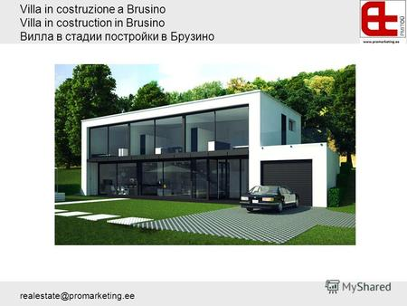 Villa in costruzione a Brusino Villa in costruction in Brusino Вилла в стадии постройки в Брузино realestate@promarketing.ee.