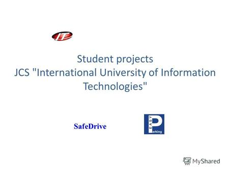 Student projects JCS International University of Information Technologies SafeDrive.