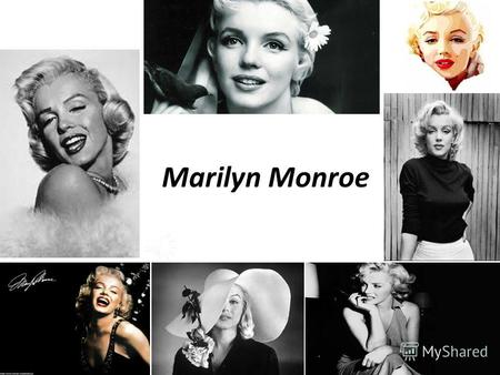 Marilyn Monroe Marilyn Monroe's real name was Norma Jean Baker Mortenson (June 1, 1926 - August 5, 1962). She had the ordinary appearance, but due to.