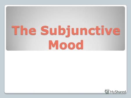 The Subjunctive Mood. изъявительное наклонение. В условных предложениях (I тип) реального условия используется изъявительное наклонение. орел или решка