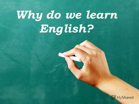 Why do we learn English?. Correct the mistakes. Lenguage Populer offitial speek cepital coantry.