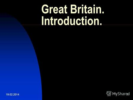 19.02.20141 Great Britain. Introduction.. 19.02.20142 Contents. The official name.