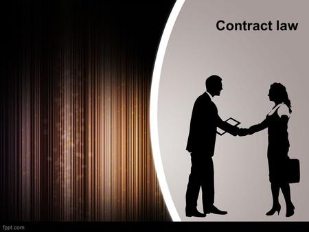 Contract law. contract Contract law deals with promises which create legal rights. In most legal systems, a contract is formed when one party makes an.