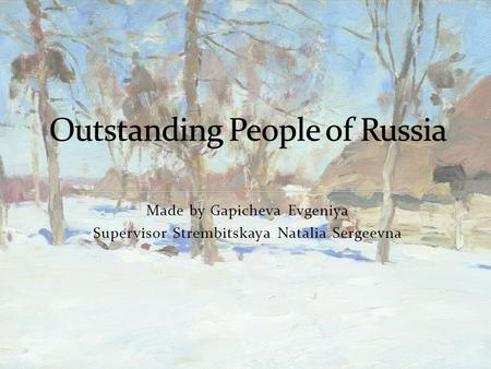 Outstanding people of Russia