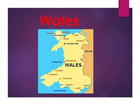 Wales Wales is a part of the United Kingdom. It is bordered by England to the east and by the Atlantic Ocean and Irish Sea to the west.