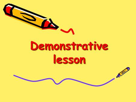 Demonstrative lesson. The aim of the lesson To learn grammar (Preposition of time: on and verb have got) To widen students vocabulary (School subjects)